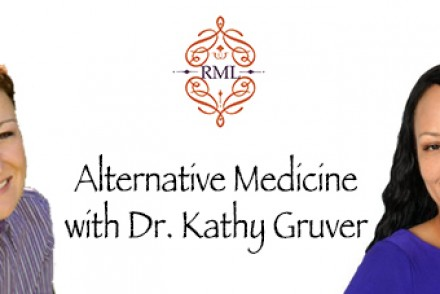Living a Better Life with Dr. Kathy Gruver