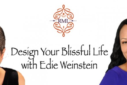 Design Your Blissful Life with Edie Weinstein