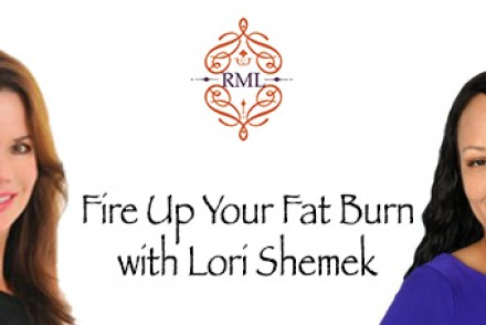 Fire Up Your Fat Burn with Dr. Lori Shemek