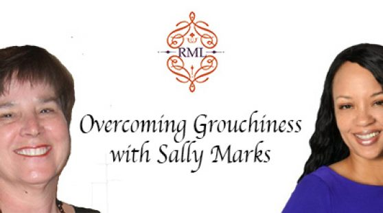Overcoming Grouchiness with Sally Marks