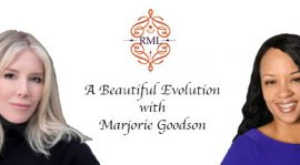 A Beautiful Evolution with Marjorie Goodson